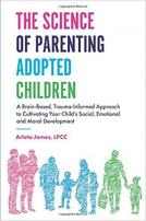 The science of parenting adopted children cover