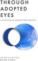 Through adopted eyes