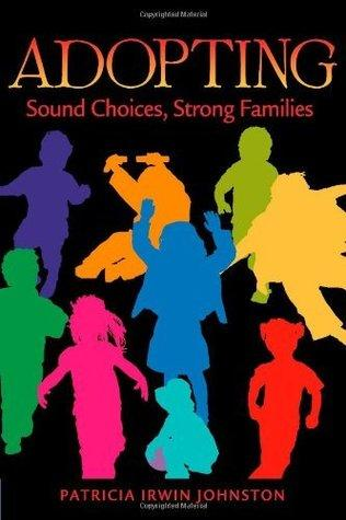 Adopting: Sounds Choices, Strong Families