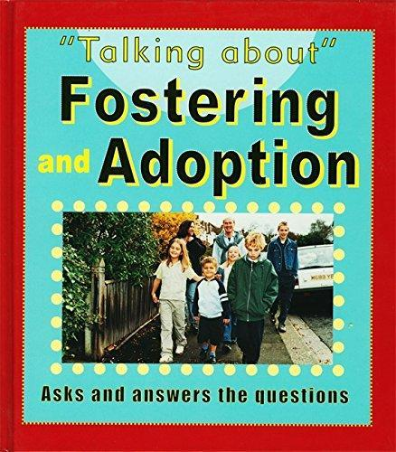 """""""Let's Talk About"""" Fostering and Adoption"""